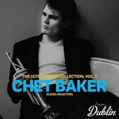 Oldies Selection: The Ultimate the Collection, Vol. 1 von Chet Baker