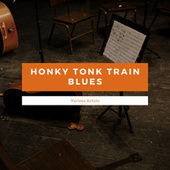 Honky Tonk Train Blues de Various Artists