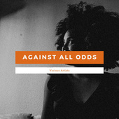 Against All Odds von Various Artists