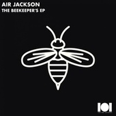 The Beekeeper's EP by Air Jackson