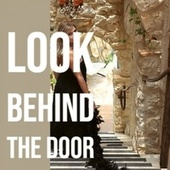 Look Behind The Door von Various Artists
