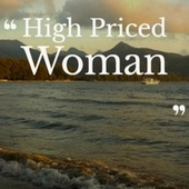 High Priced Woman by Various Artists