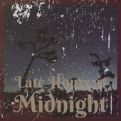 Late Hours at Midnight de Various Artists
