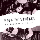 Rock 'n' Vintage Collection - Vol. 2 by Various Artists