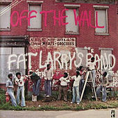 Off The Wall de Fat Larry's Band