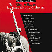 Liberation Music Orchestra: The Montreal Tapes by Charlie Haden