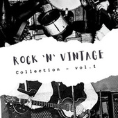 Rock 'n' Vintage Collection - Vol. 1 von Various Artists