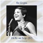 Dá-Me um Beijo (All Tracks Remastered, Ep) fra Elis Regina