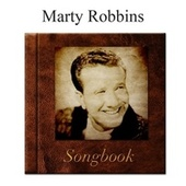 The Marty Robbins Songbook de Marty Robbins