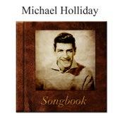 The Michael Holliday Songbook de Michael Holliday
