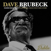 Oldies Selection: Plays Music from West Side Story von Dave Brubeck