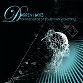 On The Verge Of Something Wonderful by Darren Hayes