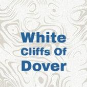 White Cliffs Of Dover von Various Artists