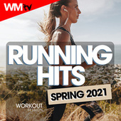 Running Hits Spring 2021 Workout Session (60 Minutes Non-Stop Mixed Compilation for Fitness & Workout 128 Bpm) von Workout Music Tv