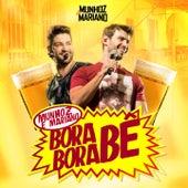 Bora Bora Bê de Munhoz & Mariano