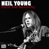 Farm Aid Kentucky (Live) de Neil Young