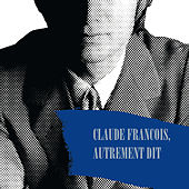 Claude François, Autrement Dit de Various Artists