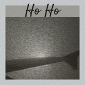 Ho Ho by Various Artists