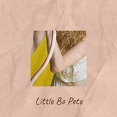 Little Bo Pete de Various Artists