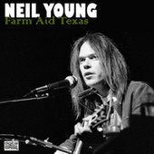 Farm Aid Texas (Live) de Neil Young
