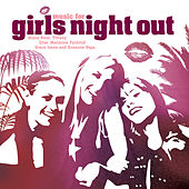 Music For Girls Night Out von Various Artists