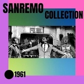 Sanremo collection - 1961 di Various Artists