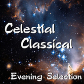 Celestial Classical Evening Music by Great Baltic Symphony Orchestra
