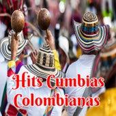 Hits Cumbias Colombianas by Los Corraleros de Majagual, Los Ángeles Azules, Los Continentales, Los Destellos, Lisandro Meza