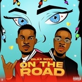 On the Road by Dilax Boyz