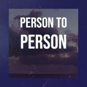 Person To Person by Various Artists