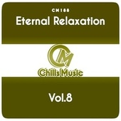 Eternal Relaxation, Vol.8 by Various Artists
