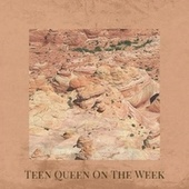 Teen Queen On The Week by Various Artists