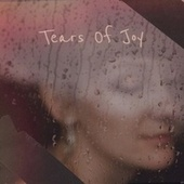 Tears Of Joy by Various Artists