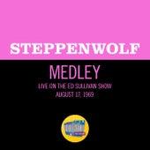 Born To Be Wild / Magic Carpet Ride (Medley/Live On The Ed Sullivan Show, August 17, 1969) de Steppenwolf