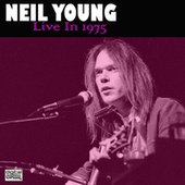 Live In 1975 (Live) de Neil Young