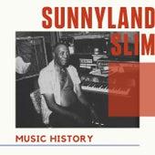 Sunnyland Slim - Music History von Sunnyland Slim