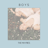 Boys by The Mayries