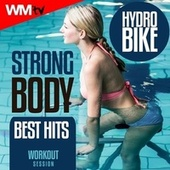 Strong Body Hydro Bike Best Hits Workout Session (60 Minutes Non-Stop Mixed Compilation for Fitness & Workout 128 Bpm) de Workout Music Tv