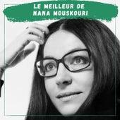 Le Meilleur de Nana Mouskouri von Nana Mouskouri