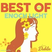 Oldies Selection: Enoch Light - Best Of, Vol. 3 de Enoch Light