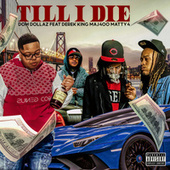 Till I Die by Dom Dollaz