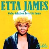 Oldies Selection: Love Etta James by Etta James