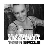 Your Smile de Mademoiselle Luna