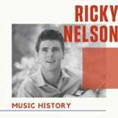 Ricky Nelson - Music History fra Ricky Nelson