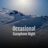 Occasional Saxophone Night de Various Artists