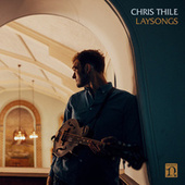 Laysong by Chris Thile
