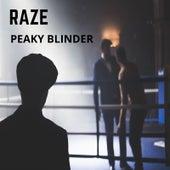 Peaky Blinder by Raze