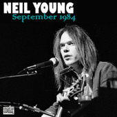 September 1984 (Live) by Neil Young