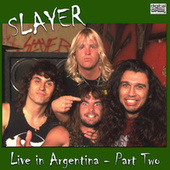 Live in Argentina - Part Two (Live) by Slayer