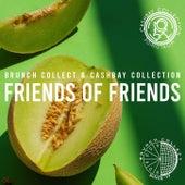 Friends Of Friends de Brunch Collect